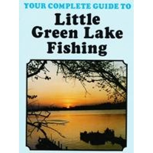 Sustianable Consumer Guide Fishing: WI Little Green Lake Fishing Guide
